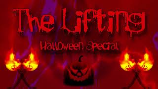 The Lifting, Episode #33: Halloween Special - Trick or Treat!