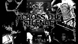 Across The Silence - Walk Your Path