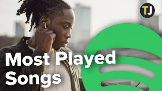 How to Check Most Played Songs on Spotify - who is the #1 most listened to artist on spotify