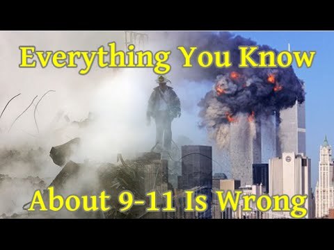 Everything You Know About 9 -11 Is Wrong - Feb 2016