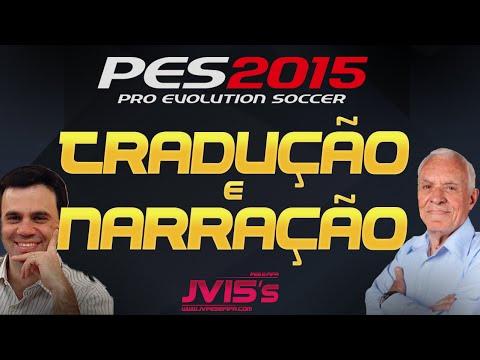 Como Traduzir e colocar a Narração Brasileira no PES 2015 - TUTORIAL ...