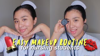 💄EASY MAKEUP ROUTINE FOR NURSING STUDENTS💋  Hey It's Ely!