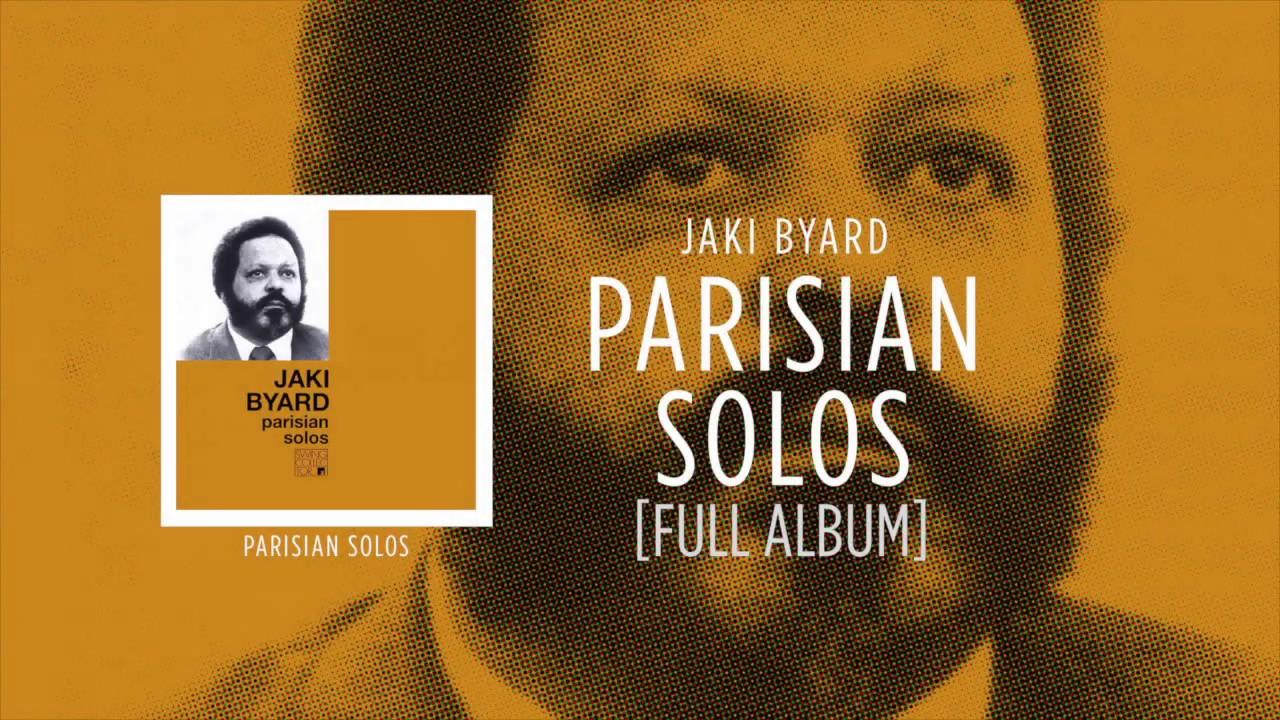 Jaki Byard - Parisian Solos [FULL ALBUM] ☆☆☆☆☆