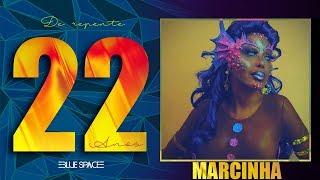 Blue Space Oficial     22 Anos   Marcinha e Ballet  - 10.03.18