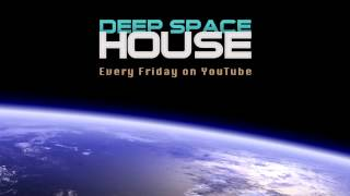 Deep Space House Show 166 | Atmospheric Chill Out, Deep House, and Dub Techno Mix | 2015
