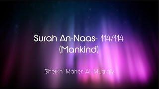 Surah An-Naas سُوۡرَةُ النَّاس Sheikh Maher Al Muaiqly - English & Arabic Translation Mp3 Yukle Endir indir Download - MP3MAHNI.AZ