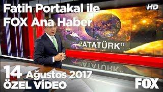 Yeni bulunan gezegen'e Atatürk ismi layık görüldü! 14 Ağustos 2017 Fatih Portakal ile FOX Ana Haber