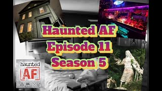 Haunted AF Episode 11-Season 5: Haunted by the Crazy, Kidnapping, Pill-Popping Granny Ghost!