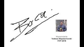 """Tadeusz Wojciechowski """"Baca """" (1937-2018) - wspomnienie"""