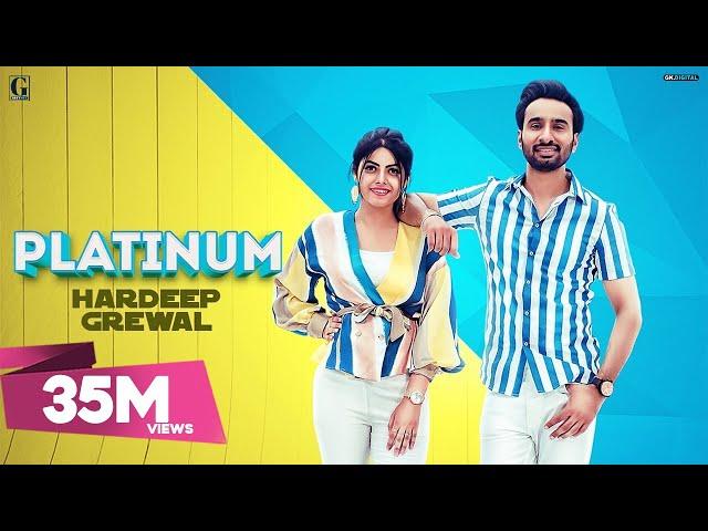 Platinum : Hardeep Grewal, Gurlez Akhtar (Full Song) GK.Digital | Latest Punjabi Songs | Geet MP3