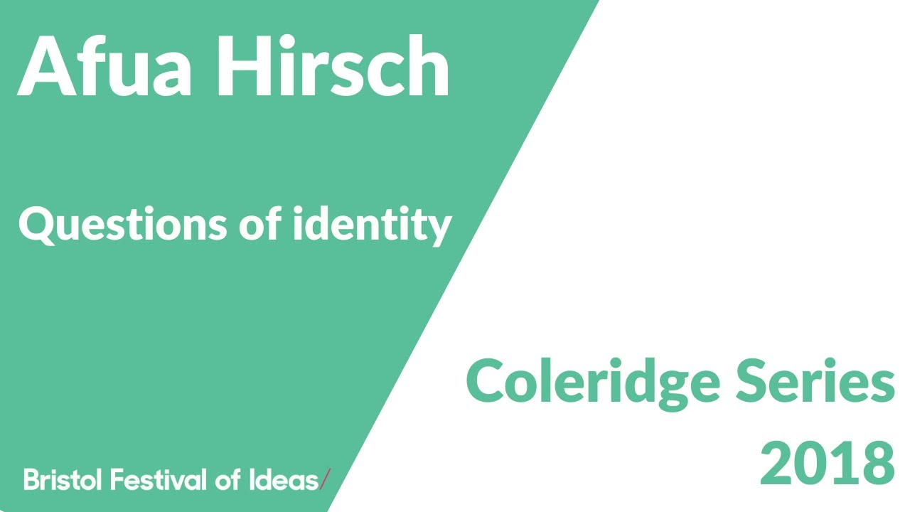 Coleridge Lectures 2018: Afua Hirsch on questions of identity