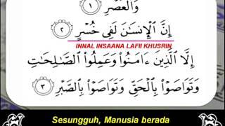 Surah Al-'Asr (سورة العصر) adalah surat ke-103 dari Al Quran. Surah...