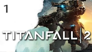 TITANFALL 2 Gameplay German #1 Let