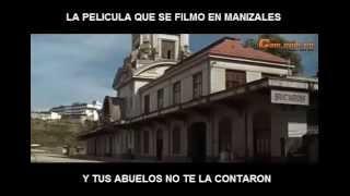 La Pelicula Gringa que se Filmó en Manizales en 1969 - Subtitulado