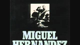Miguel Hernández (joan Manuel Serrat 1972)