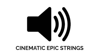 Cinematic Epic Strings | Cinematic | Sound Effect | Copyright Free