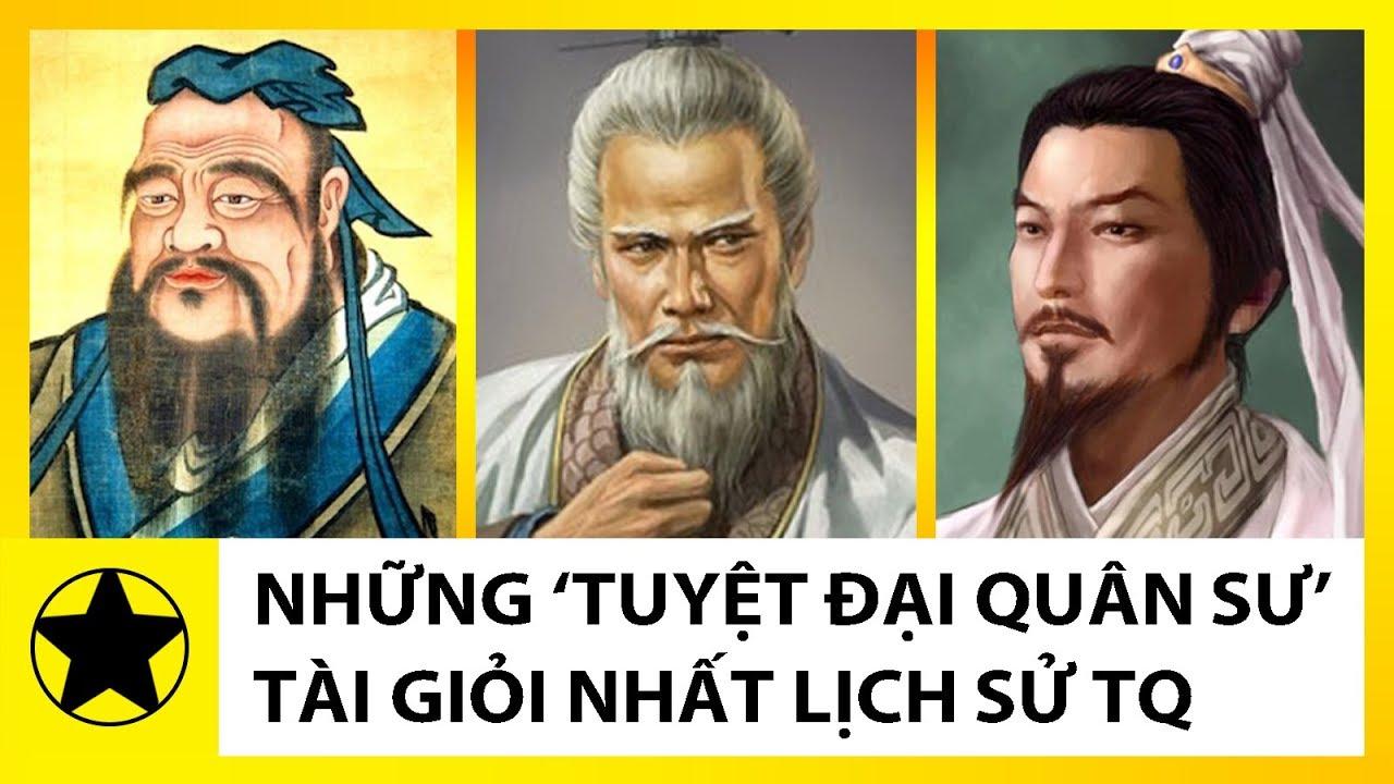 """Những """"Tuyệt Đại Quân Sư"""" Tài Giỏi Nhất Lịch Sử Trung Hoa Cổ Đại"""