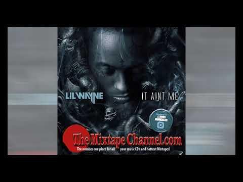 Lil Wayne - It Aint Me