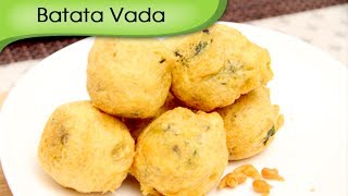 Batata Vada | Potato Dumplings | Mumbai Street Food | Indian Fast Food Recipe By Ruchi Bharani