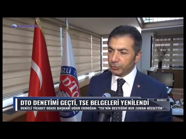Pamukkale TV-DTO, denetimi geçti 05 04 2019