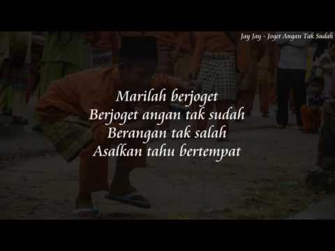 Jay Jay - Joget Angan Tak Sudah (Lirik)