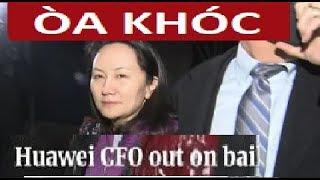 Điều gì khiến bà Mạnh vãn Chu khóc òa giữa tòa án Canada ?