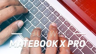 Huawei Matebook X Pro Hands-On