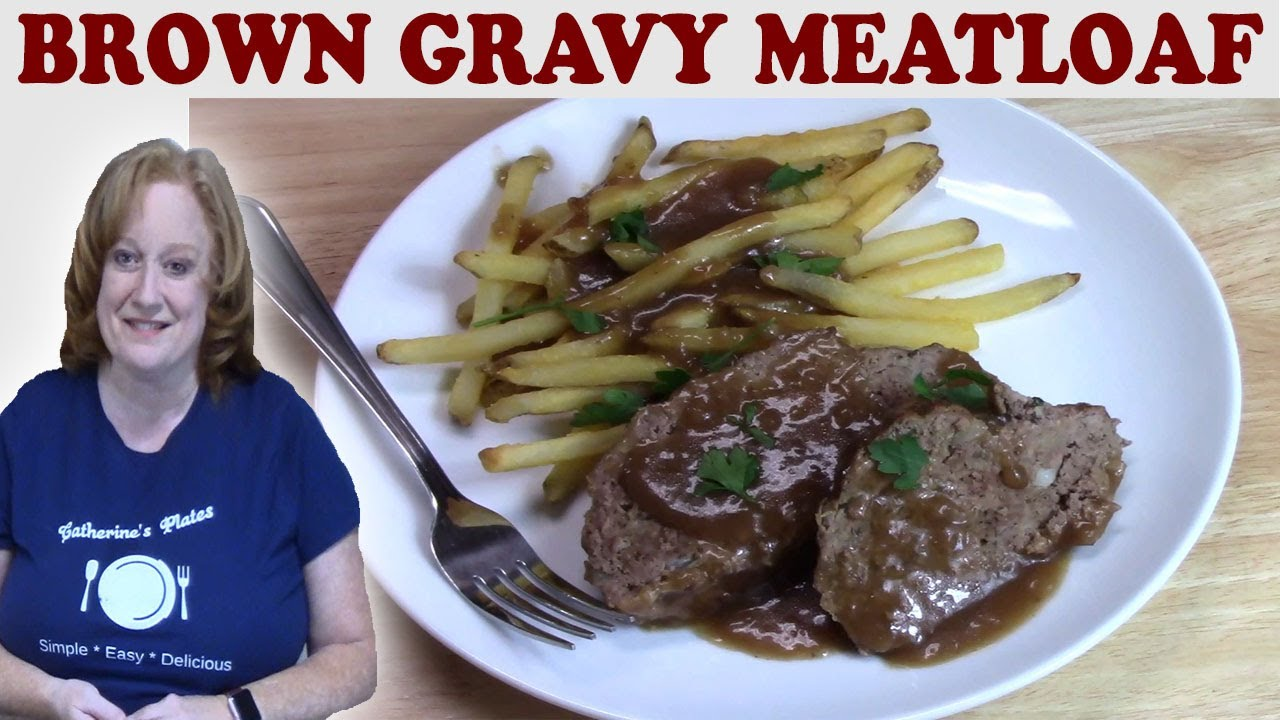 BROWN GRAVY MEATLOAF RECIPE | Cook With Me a Delicious Meatloaf With Homemade Gravy