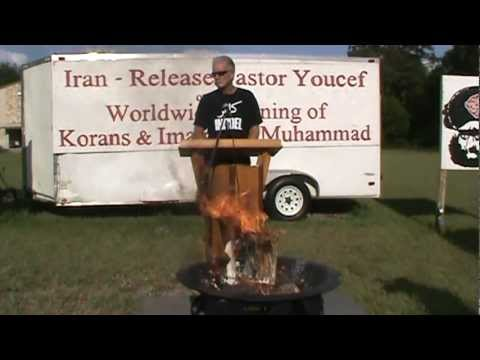 Worldwide Burning of Korans and Muhammad by Dr. Terry Jones