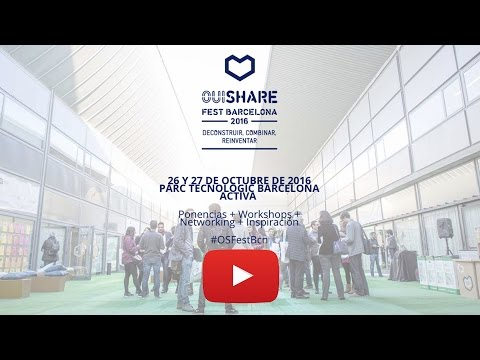 OUISHARE FEST BARCELONA - SESION MATINAL 3 - 27/10/16