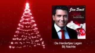 Jan Smit - De Herdertjes Lagen Bij Nachte