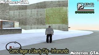 GTA San Andreas Como llegar a Liberty City - Inframundo