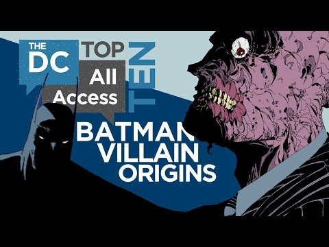 Top 10 Batman Villain Origins – DCAA