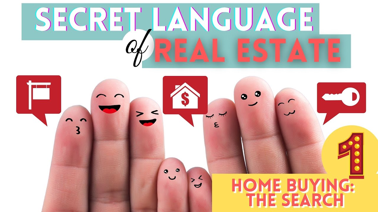 Home Buying: The Secret Language You Need