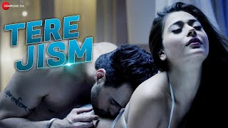 Tere Jism - Official Music Video | Sara Khan &