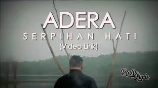 Adera - Serpihan Hati (Video lirik)