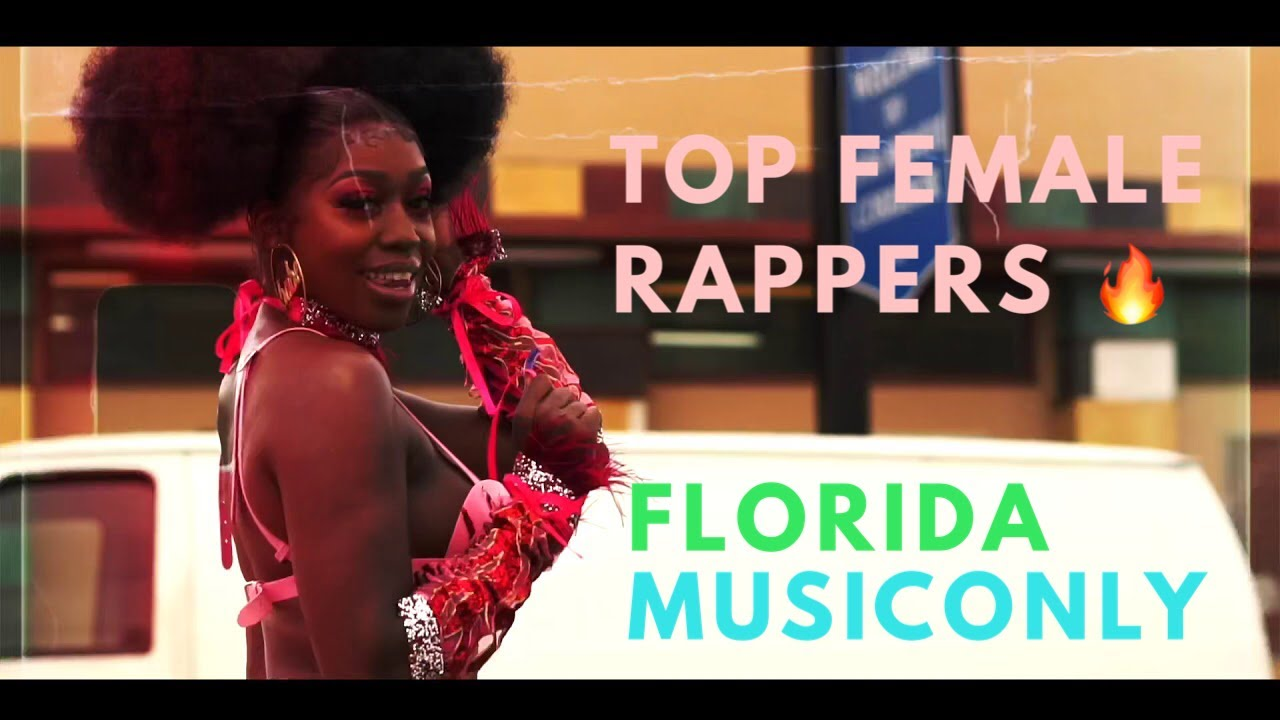 TOP FEMALE RAPPERS FROM FLORIDA (2020) #FLORIDAMUSICONLY