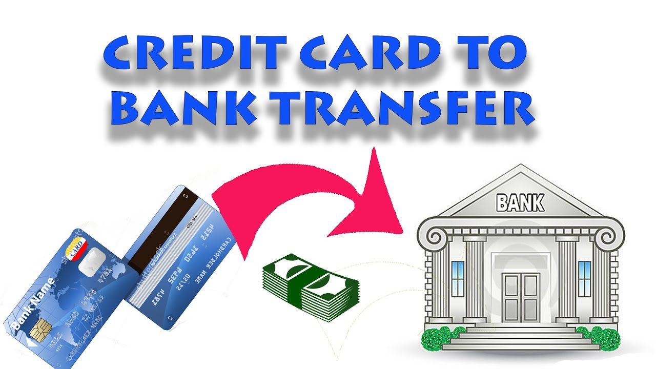 How To Transfer Money From Credit Card Bank Account At Free