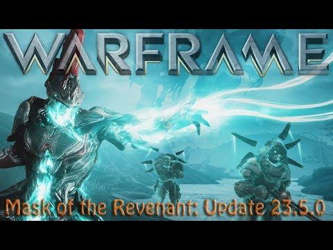 Warframe - Mask of the Revenant: Update 23.5.0