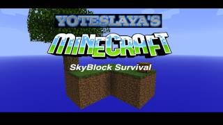 MINECRAFT: Skyblock Survival Part 6: Pausing for Tweeter Tutorials!!! thumbnail