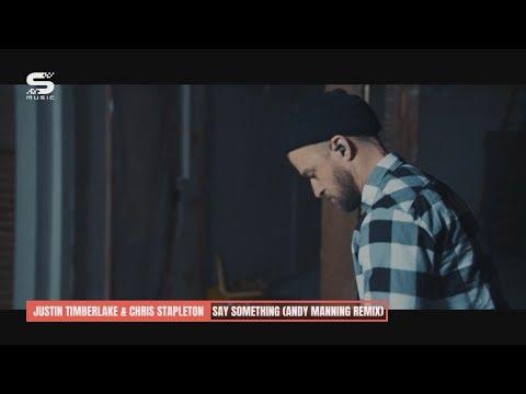 [Premiere] Justin Timberlake & Chris Stapleton - Say Something (Andy Manning Remix)
