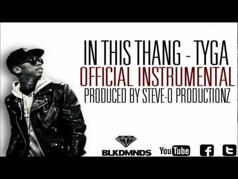 In This Thang | Tyga (Official Instrumental) @SteveoPro