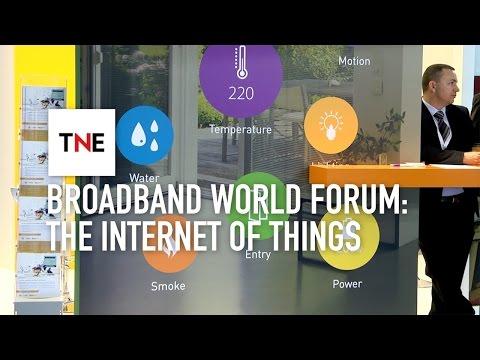 Broadband World Forum 2015: Exploring the Internet of Things | The New Economy