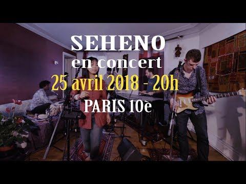 Seheno | concert 25 avril 2018 Paris | bande-annonce