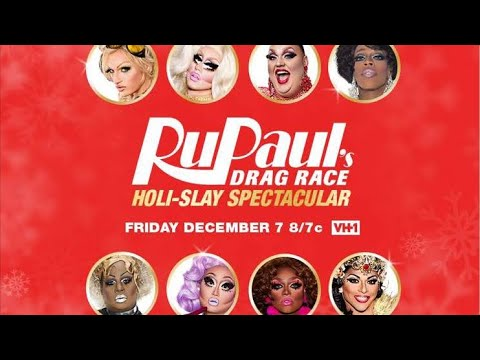 Rupaul's Drag Race - Holi-Slay Spectacular -  First Thoughts