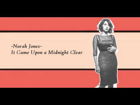 Norah Jones - It Came Upon a Midnight Clear