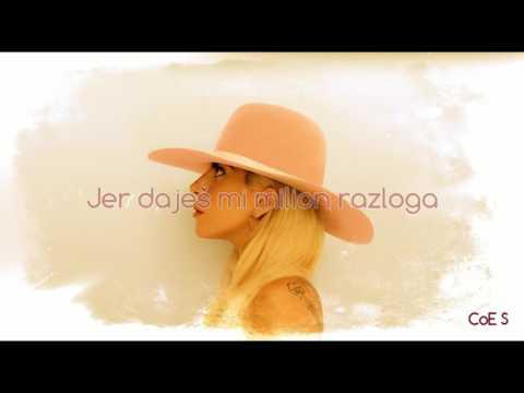 Lady Gaga - Million Reasons (Srpski prevod)