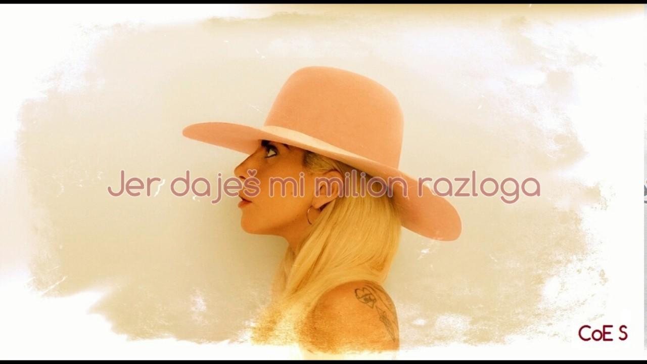 Lady Gaga Million Reasons Srpski Prevod