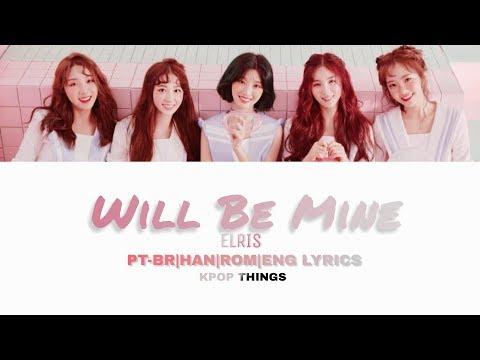 ELRIS (엘리스) - Will Be Mine (찰랑찰랑) Color Coded Lyrics (PT-BR HAN ROM ENG)