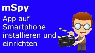 mSpy Installation und Einrichtung der Handyüberwachung auf dem Android-Smartphone